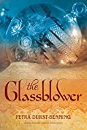 Book Cover: The Glassblower by Petra Durst-Benning