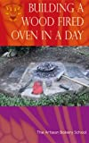 Free Kindle Book : Building a Wood Fired Oven in a Day