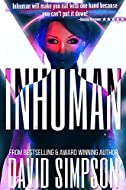 Inhuman by David Simpson
