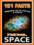 Free Kindle Book : 101 Facts... Space! Space Books for Kids. Amazing Facts, Photos & Video! (101 Space Facts for Kids Book 5)