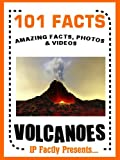 Free Kindle Book : 101 Facts... Volcanoes! Volcano Book for Kids - Amazing Facts, Photos and Videos! (101 Earth Facts for Kids)