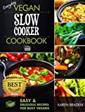 Free Kindle Book : Everyday Vegan Slow Cooker Cookbook: Easy and Delicious Recipes for Busy Vegans