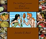 Free Kindle Book : The 30-Day Caveman (Paleo) Dinner Recipe Cookbook