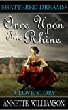 Free Kindle Book : Once Upon The Rhine: A Love Story