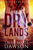 Free Kindle Book : The Dry Lands: a Hutch and A