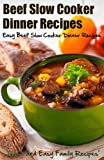 Free Kindle Book : Beef Slow Cooker Dinner Recipes: Easy Beef Slow Cooker Dinner Recipes