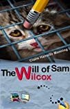 The Will of Sam Wilcox