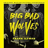 Big Bad Wolves Soundtrack