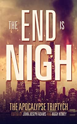 eBook Deal: Get THE END IS NIGH edited by John Joseph Adams for only $1.99!