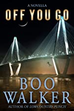 Off You Go by Boo Walker