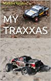 Free Kindle Book : My Traxxas: Illustrated journey in the world of RC car models