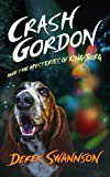 Free Kindle Book : Crash Gordon and the Mysteries of Kingsburg