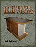 Free Kindle Book : Easy Weekend Bar Plans