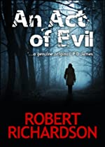 An Act of Evil by Robert Richardson