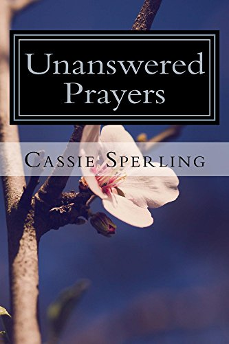 Unanswered Prayers