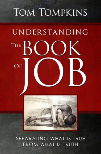 Understanding The Book Of Job: Separating What Is True From What Is Truth