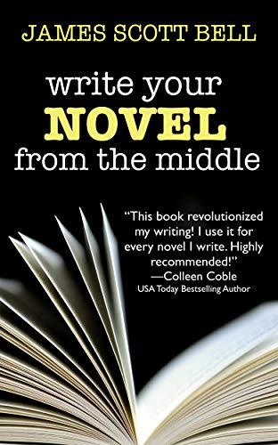 Write Your Novel From The Middle - A New Approach for Plotters, Pantsers and Everyone in Between - Kindle edition by James Scott Bell. Reference Kindles @ Amazon.com.<