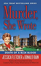 Death of a Blue Blood by Jessica Fletcher and Donald Bain