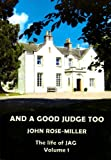 Free Kindle Book : And a Good Judge Too