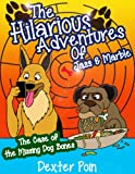 Free Kindle Book : The Hilarious Adventures of Jass and Marble. ( A funny children book ages 2 - 6, fully illustrated kids short story book): The Case of the Missing Dog ... Hilarious Adventures, children