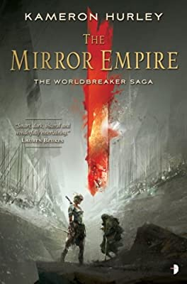 eBook Deal: Today Only, Get THE MIRROR EMPIRE by Kameron Hurley for $1.99!