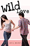 Free Kindle Book : Wild Love