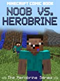 Free Kindle Book : Minecraft Comic Book: Noob vs. Herobrine (The Herobrine Series)