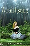 Free Kindle Book : Wraithsong: Desirable Creatures Series - Book I