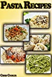 Free Kindle Book : Spaghetti and Pasta Recipes - How To Cook Like an Italian Chef?