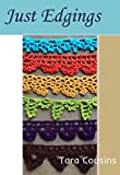 Free Kindle Book : Just Edgings: 75 Crochet Border Patterns to Inspire Your Next Project