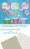 Free Kindle Book : Pink and Green DIY Centerpiece for Mother