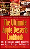 Free Kindle Book : Apple Desserts Value Pack I - 150 Recipes For Apple Pie, Apple Cake, Cookies, Muffins and More (The Ultimate Apple Desserts Cookbook - The Delicious Apple Desserts and Apple Recipes Collection)