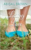 Free Kindle Book : Losing Love  : Sarah