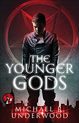 BOOK REVIEW: Younger Gods by Michael R. Underwood