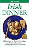 Free Kindle Book : IRISH DINNER - 38 Recipes for St. Patrick
