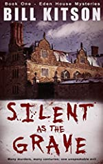 Silent as the Grave by Bill Kitson