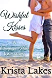 Free Kindle Book : Wishful Kisses: A Fountain of Love Novella