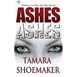 Ashes, Ashes (Shadows in the Nursery)
