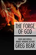 Book Cover: The Forge of God by Greg Bear