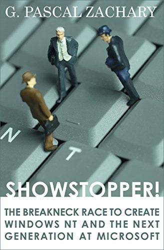 729. Showstopper!: The Breakneck Race to Create Windows NT and the Next Generation at Microsoft