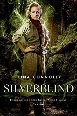 [GUEST POST] Tina Connolly on Friendship in SILVERBLIND