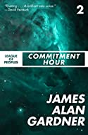 Book Cover: Commitment Hour by James Alan Gardner