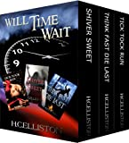 Free Kindle Book : WILL TIME WAIT: Boxed set of 3 bestselling