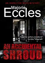 An Accidental Shroud by Marjorie Eccles