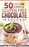 Free Kindle Book : 50 Quick and Simple Gluten FREE Chocolate Recipes (People Love For Easter Time): Look inside... (Unforgettable Meals)