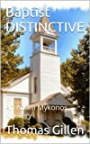 Free Kindle Book : Baptist DISTINCTIVE: An Adam Mykonos Mystery (The Adam Myknonos Mystries)