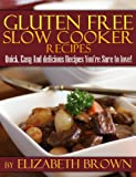 Free Kindle Book : Gluten Free Slowcooker Recipes:: Easy And Delicious Recipes You