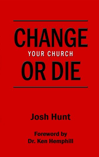 Change Your Church or Die