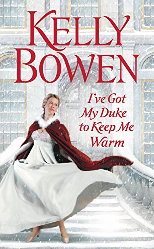 Books on Sale: I've Got My Duke to Keep Me Warm by Kelly Bowen & More