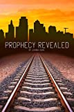 Free Kindle Book : Prophecy Revealed (The Prophecy Trilogy Book 1)